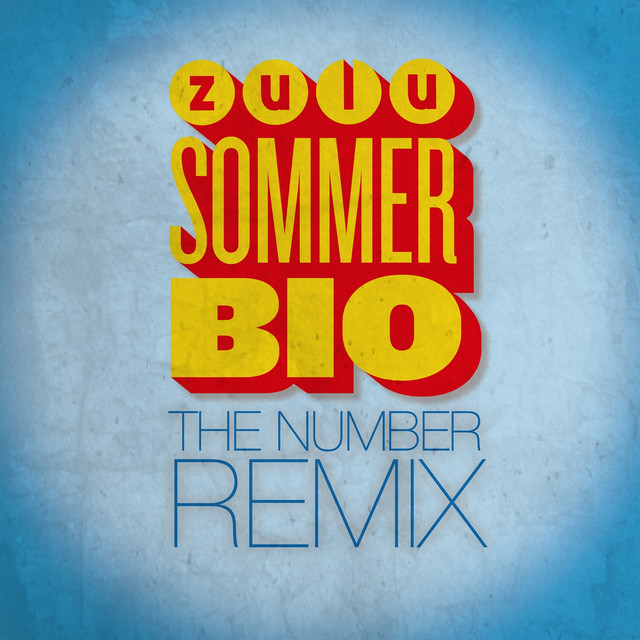 Zulu Sommerbio Chilleren The Number Remix A Song By Epo The