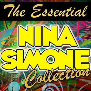 The Essential Nina Simone Collection album