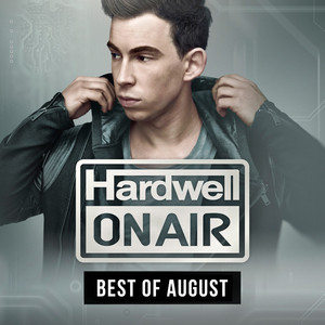Hardwell On Air - Best Of August 2015 Albumcover