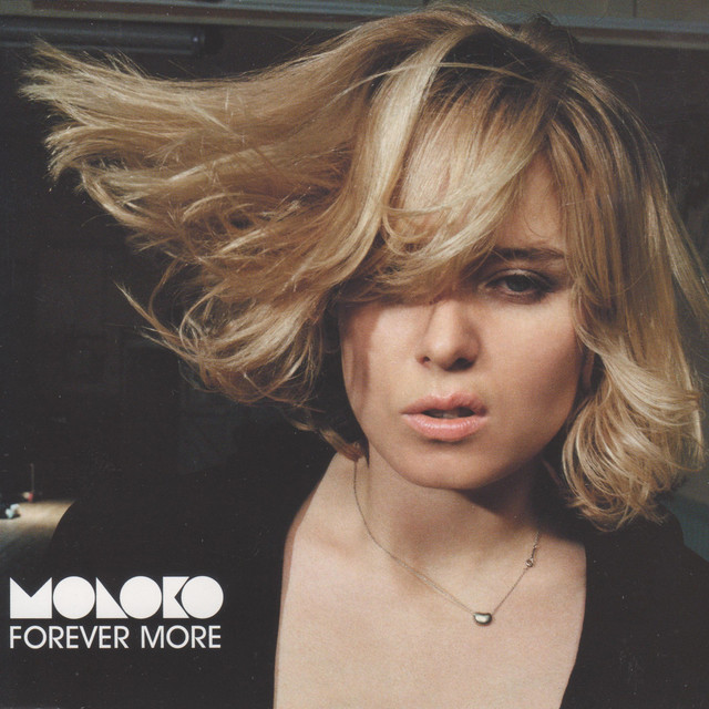 Forever more - Moloko