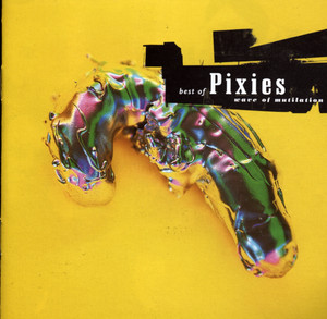 Wave of Mutilation: Best of Pixies album