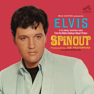 Spinout - Elvis Presley