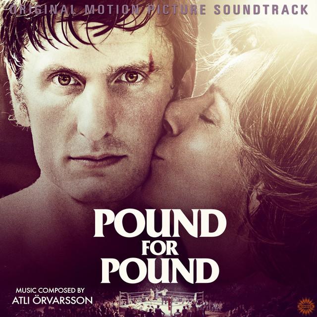 Pound for Pound (Original Score)
