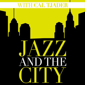 Jazz And The City With Cal Tjader album