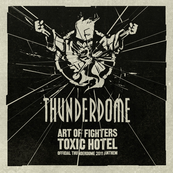 Toxic hotel (Official Thunderdome 2011 anthem)