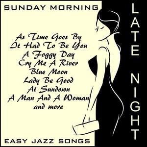Late Night Sunday Morning Easy Jazz Songs Albumcover