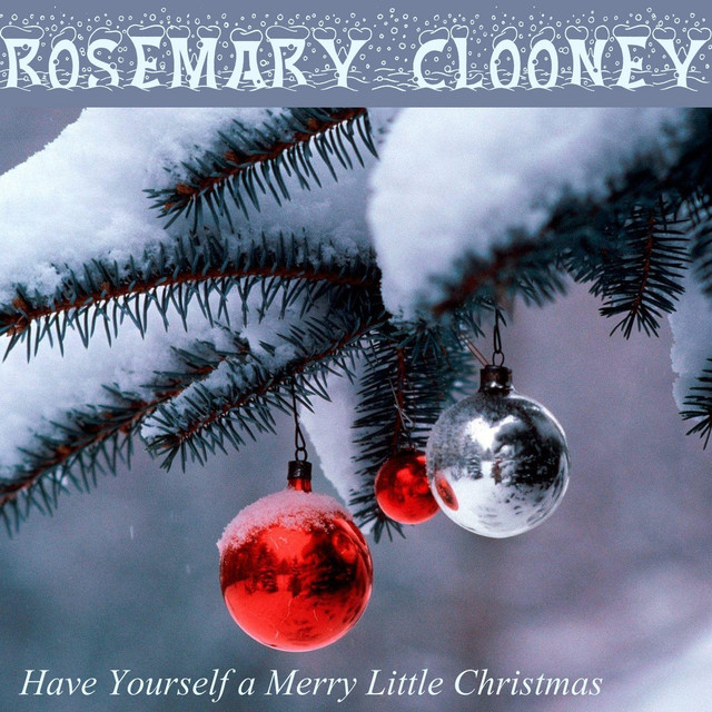 Have Yourself a Merry Little Christmas Album by Rosemary Clooney   Lyreka