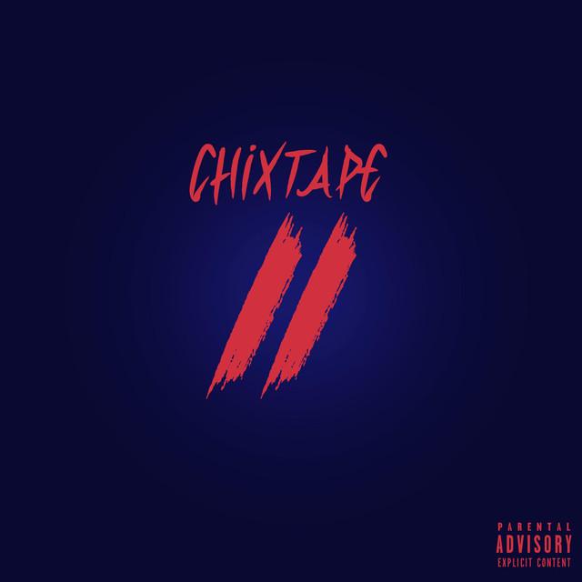 Chixtape 2
