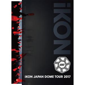 iKON JAPAN DOME TOUR 2017 Albümü
