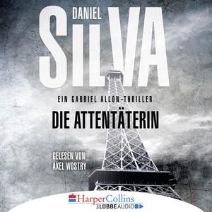 Die Attentäterin (Ungekürzt) Audiobook
