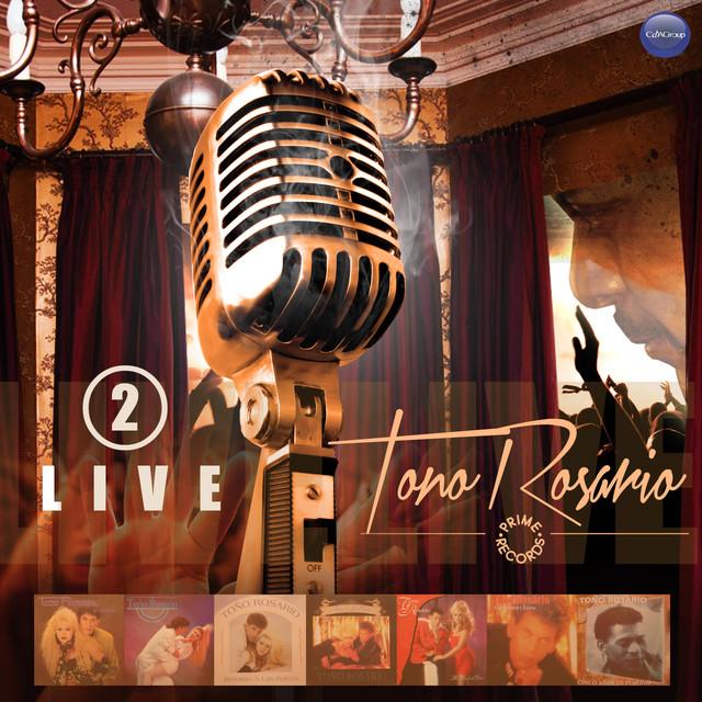 Toño Rosario Live, Vol. 2