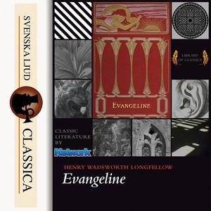 Evangeline (Unabridged) Audiobook