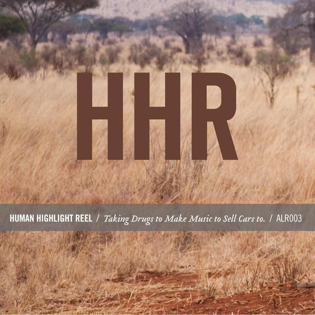 Human Highlight Reel