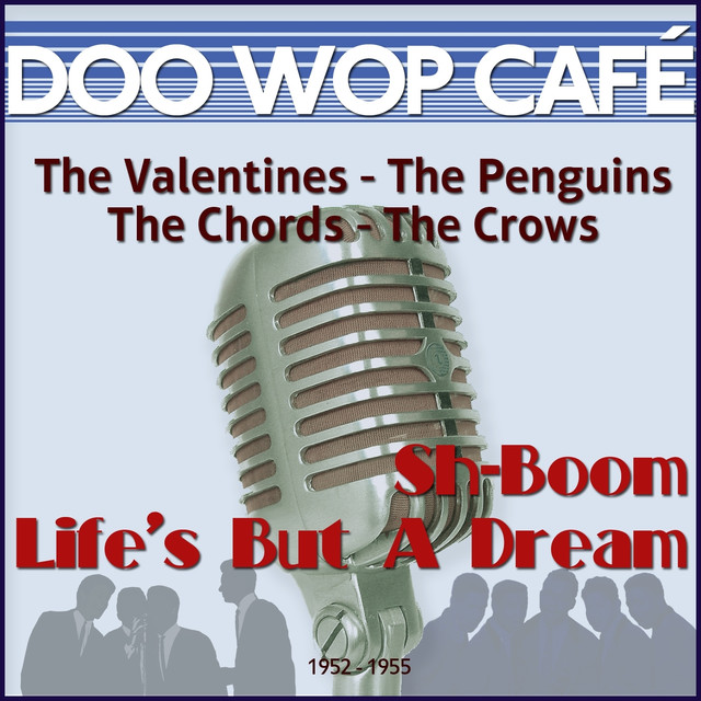 Various Artists Sh-Boom Life's But a Dream (Original Recordings 1952 - 1955) album cover