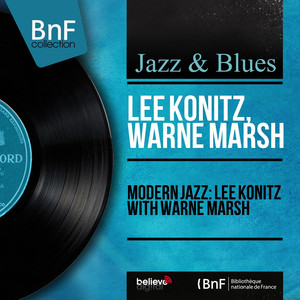Lee Konitz, Warne Marsh, Sal Mosca, Billy Bauer Background Music cover