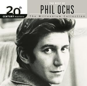 20th Century Masters: The Millennium Collection: Best Of Phil Ochs album