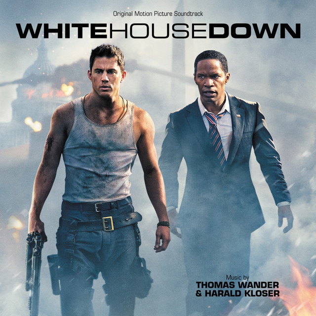 White House Down (Original Motion Picture Soundtrack)