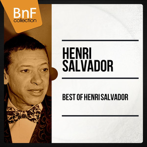 Best Of Henri Salvador (Mono Version) album