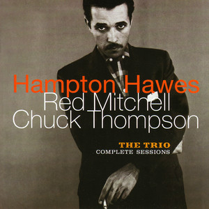 The Trio: Complete Sessions (with Red Mitchell & Chuck Thompson) album