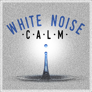White Noise: Calm Albumcover