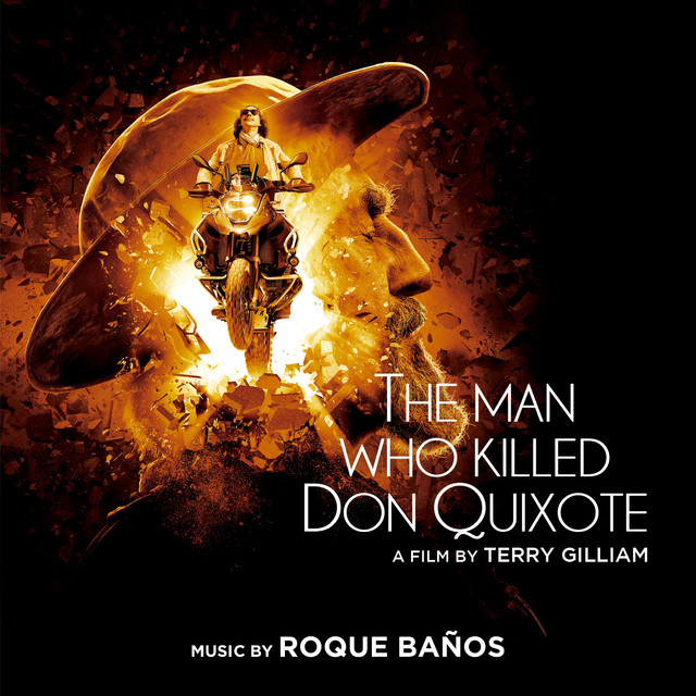 Album cover for The Man Who Killed Don Quixote (Original Motion Picture Soundtrack) by Roque Baños