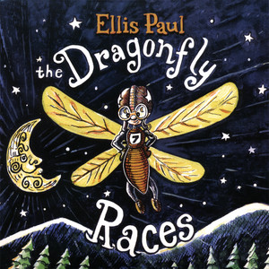 Ellis Paul-The Dragonfly Races album