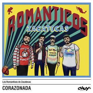 Corazonada - Los Romanticos De Zacatecas
