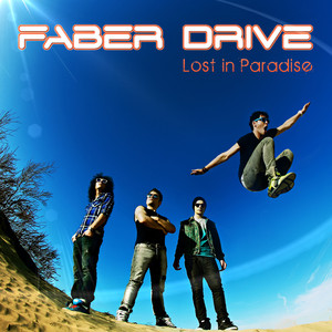 Lost in Paradise - Faber Drive