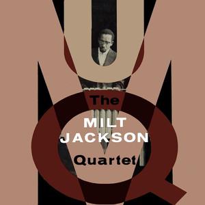 Milt Jackson, Milt Jackson Quartet Yesterdays cover