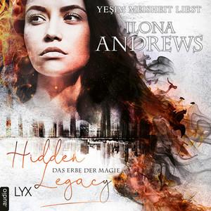 Hidden Legacy - Das Erbe der Magie - Nevada-Baylor-Serie, Teil 1 (Ungekürzt) Audiobook