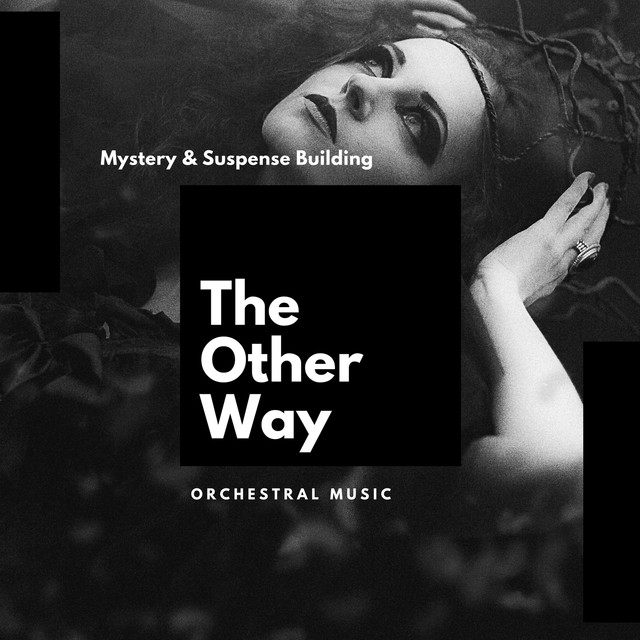 The Other Way: Mystery &