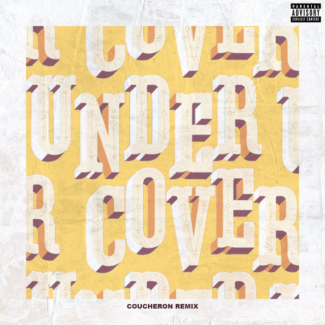Undercover (Coucheron Remix)