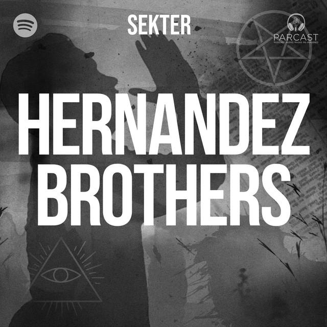 Hernandez Brothers