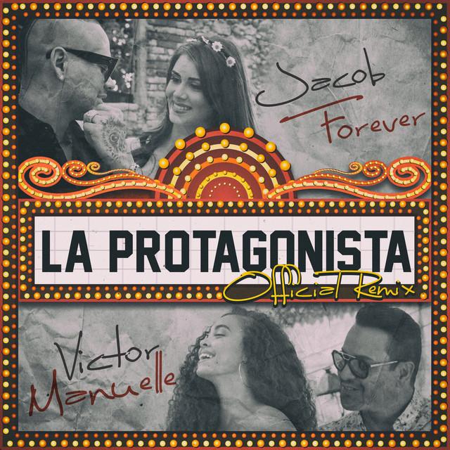 La Protagonista (Remix)