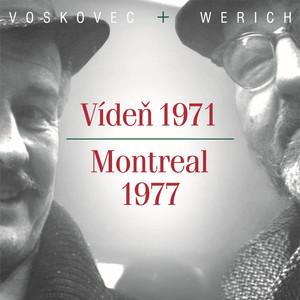 Jan Werich - V+W: Vídeň 1971 / Montreal 1977