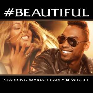 #Beautiful - Mariah Carey