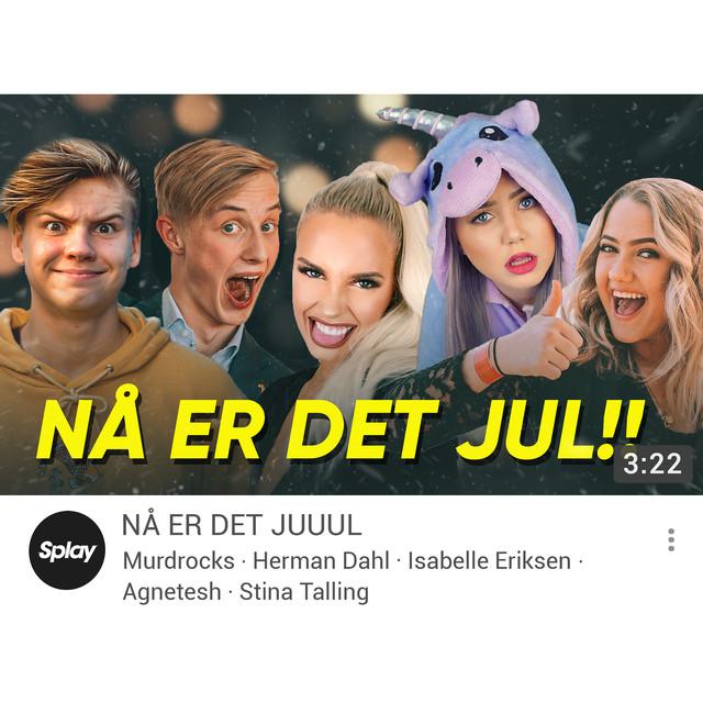 Nå er det jul (feat. Murdrocks, Herman Dahl, Isabelle Eriksen, Agnetesh & Stina Talling)