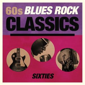 60s Blues Rock Classics album