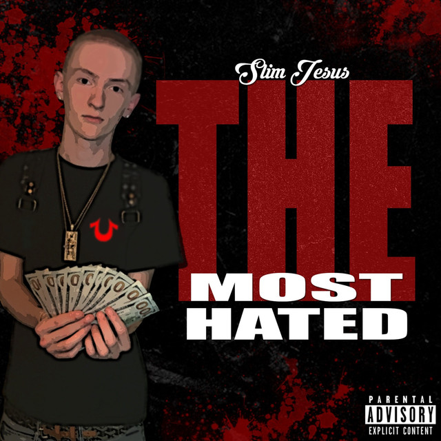 The Most Hated By Slim Jesus On Spotify