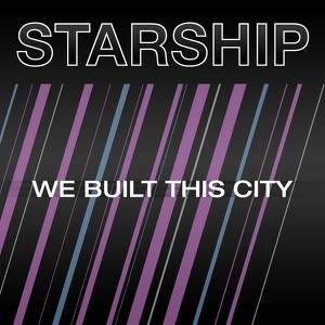 We Built This City Albumcover