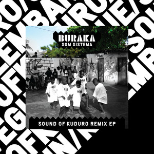 Sound of Kuduro Remix EP