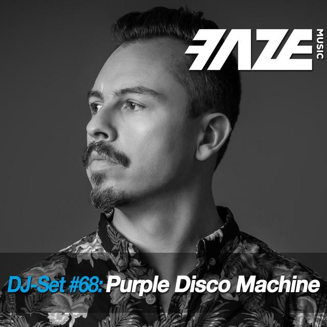 Faze DJ Set #68: Purple Disco Machine
