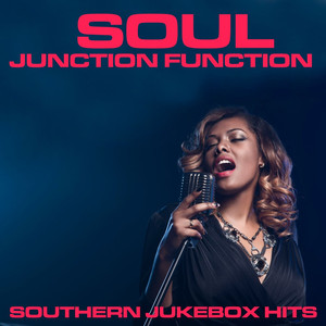 Soul Junction Function: Southern Jukebox Hits album