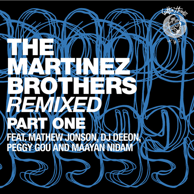 The Martinez Brothers Remixed Part 1
