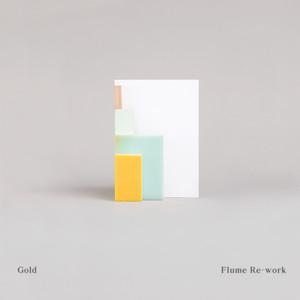 Chet Faker, Flume Gold - Flume Re-Work cover