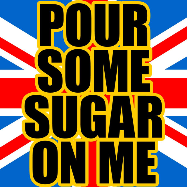 Pour Some Sugar On Me - Instrumental - Karaoke Track, a song