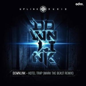 Hotel Trap (Mark The Beast Remix)