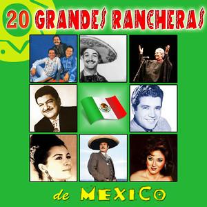 20 Grandes Rancheras de México
