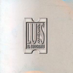 El Concierto - Luis Miguel
