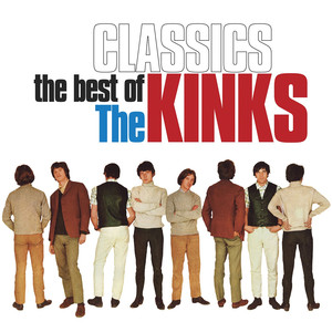 Classics: The Best of The Kinks - Kinks
